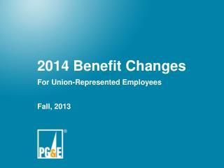 2014 Benefit Changes