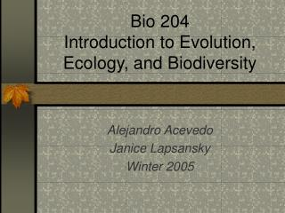 Bio 204 Introduction to Evolution, Ecology, and Biodiversity