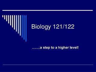 Biology 121/122