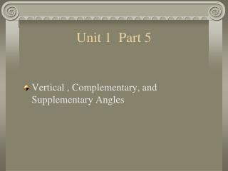 Vertical , Complementary, and Supplementary Angles