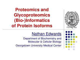 Proteomics and Glycoproteomics (Bio-)Informatics  of Protein Isoforms