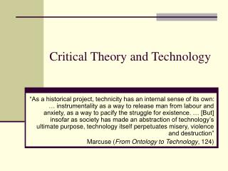 Critical Theory and Technology