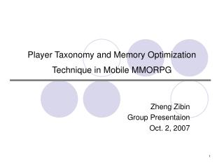 Player Taxonomy and Memory Optimization Technique in Mobile ...