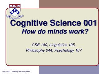 Cognitive Science 001 How do minds work?