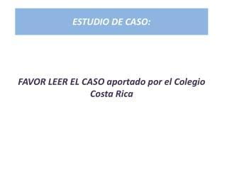 ESTUDIO DE CASO: