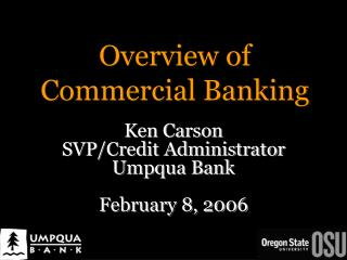 Overview of  Commercial Banking
