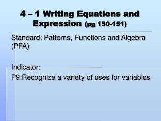 4 – 1 Writing Equations and Expression  (pg 150-151)
