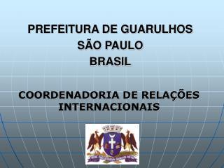 PREFEITURA DE GUARULHOS SÃO PAULO BRASIL