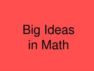 Big Ideas in Math