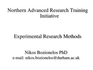 Northern Advanced Research Training Initiative Experimental Research Methods