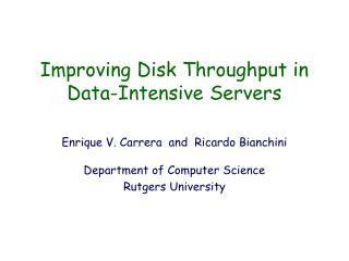 Improving Disk Throughput in Data-Intensive Servers