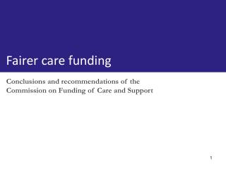 Conclusions and recommendations of the Commission on Funding of Care and Support