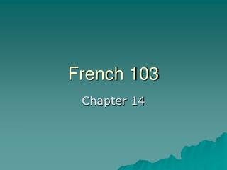 French 103