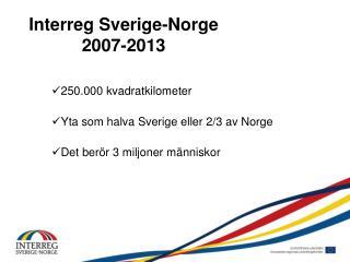 Interreg Sverige-Norge 2007-2013