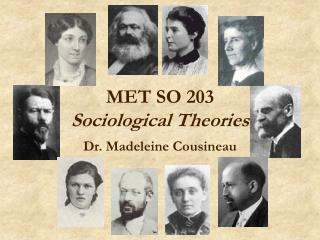 MET SO 203 Sociological Theories