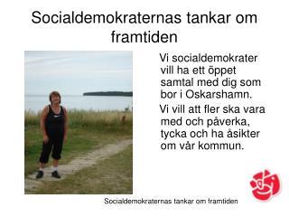 Socialdemokraternas tankar om framtiden