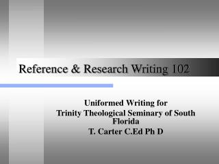 Reference & Research Writing 102