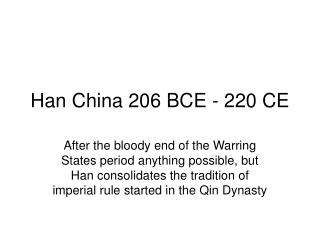 Han China 206 BCE - 220 CE