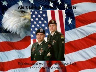 Alert Like an Airborne Ranger