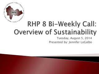 RHP 8 Bi-Weekly Call: Overview of Sustainability