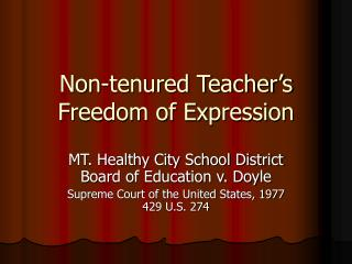 Non-tenured Teacher's Freedom of Expression