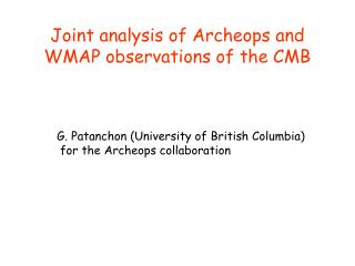 Joint analysis of Archeops and WMAP observations of the CMB