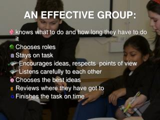 AN EFFECTIVE GROUP: