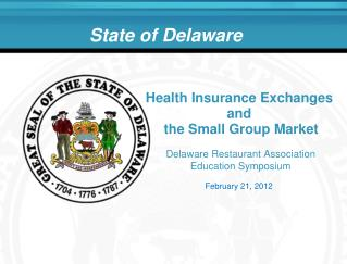 Health Insurance Exchanges  and  the Small Group Market