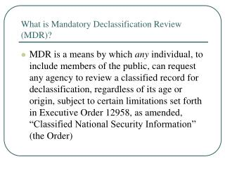 What is Mandatory Declassification Review MDR