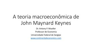 A  teoria macroeconômica de John Maynard Keynes