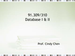 91.309/310  Database I & II