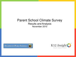Parent School Climate Survey Results and Analysis November 2010