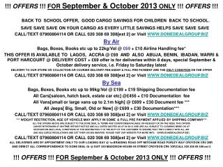 !!!  OFFERS  !!!  FOR  September & October 2013  ONLY  !!!  OFFERS  !!!