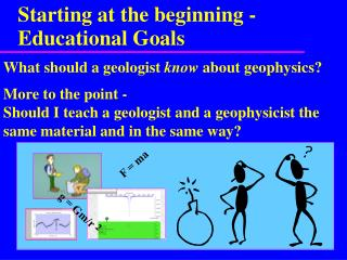 Starting at the beginning - Educational Goals