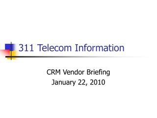 311 Telecom Information