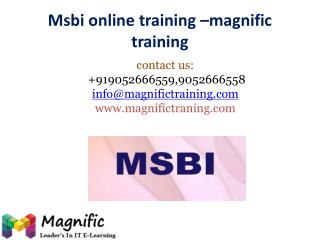 Msbi online training @ magnific training