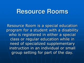 Resource Rooms