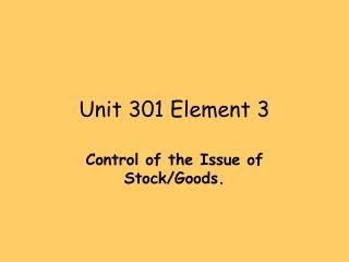 Unit 301 Element 3