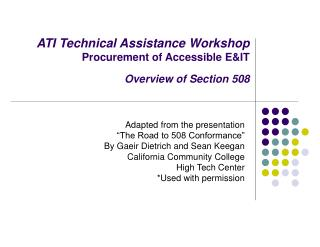 ATI Technical Assistance Workshop Procurement of Accessible E&IT Overview of Section 508