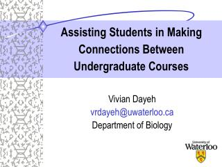 Assisting Students in Making Connections Between Undergraduate Courses