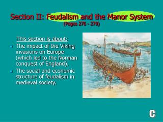 Section II: Feudalism and the Manor System  (Pages 276 - 279)