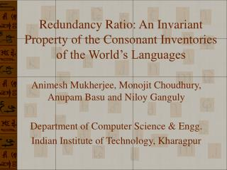 Redundancy Ratio: An Invariant Property of the Consonant Inventories of the World's Languages
