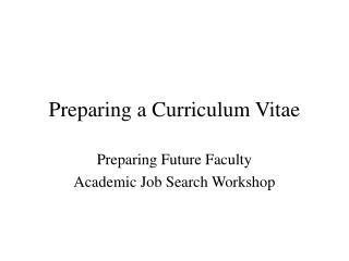 Preparing a Curriculum Vitae