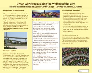 Urban Altruism: Seeking the Welfare of the City