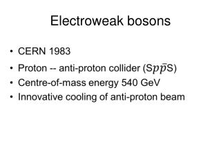 Electroweak bosons