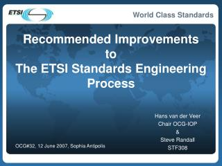 Recommended Improvements to The ETSI Standards Engineering Process