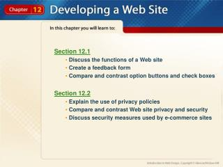Section 12.1  Discuss the functions of a Web site  Create a feedback form