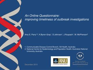 An Online Questionnaire:  improving timeliness of outbreak investigations