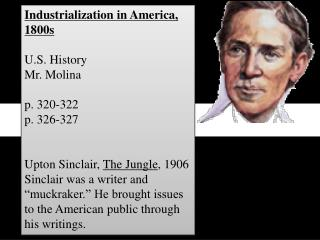 Industrialization in America, 1800s U.S. History Mr. Molina p. 320-322 p. 326-327