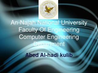 An-Najah National University Faculty Of Engineering Computer Engineering Department